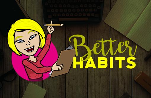 better habits